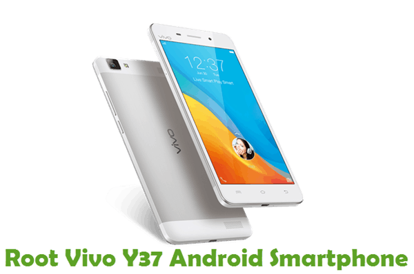 How To Root Vivo Y37 Android Smartphone