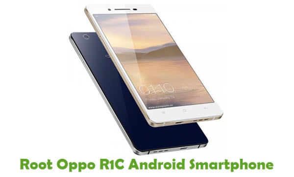 How To Root Oppo R1C Android Smartphone