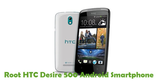 How To Root HTC Desire 500 Android Smartphone