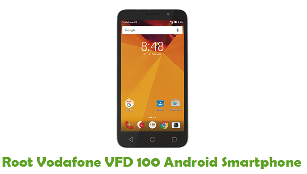 How To Root Vodafone VFD 100 Android Smartphone
