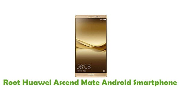 How To Root Huawei Ascend Mate Android Smartphone