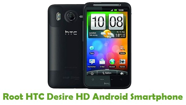 How To Root HTC Desire HD Android Smartphone