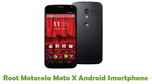 How To Root Motorola Moto X Android Smartphone