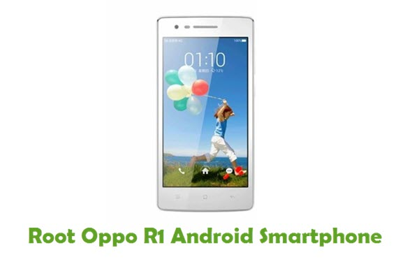 How To Root Oppo R1 Android Smartphone