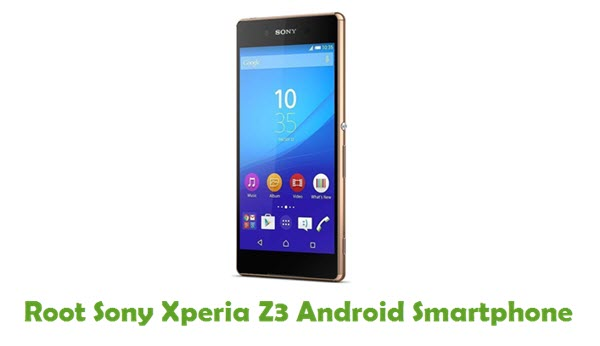 How To Root Sony Xperia Z3 Android Smartphone