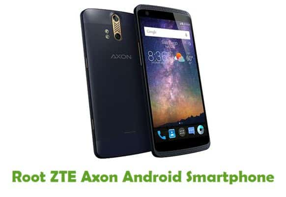 How To Root ZTE Axon Android Smartphone