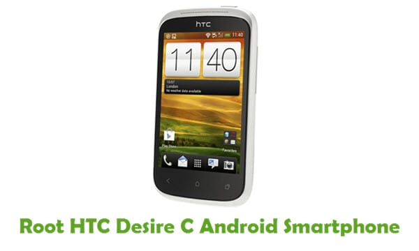 How To Root HTC Desire C Android Smartphone