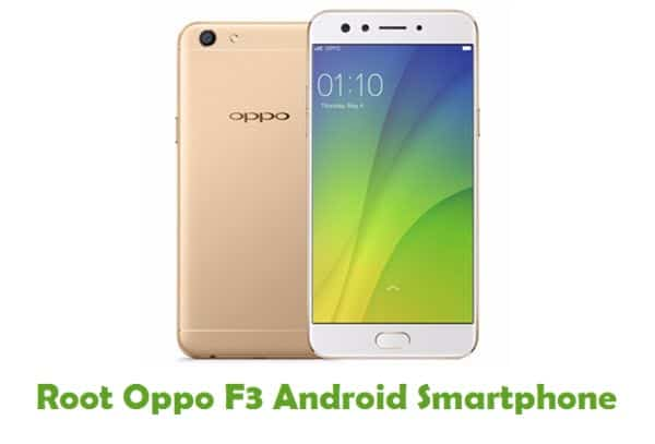 How To Root Oppo F3 Android Smartphone