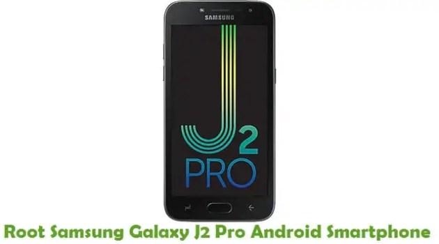 Root Samsung Galaxy J2 Pro