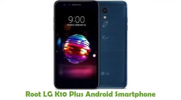 Root LG K10 Plus