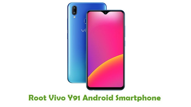 How To Root Vivo Y91 Android Smartphone apk free