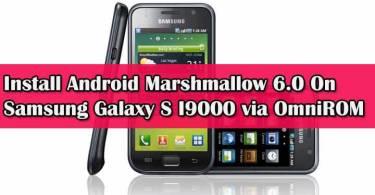 Flash Android Marshmallow On Samsung Galaxy S I9000 via OmniROM