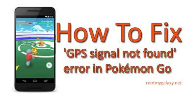 Fix 'GPS signal not found' error in Pokémon Go