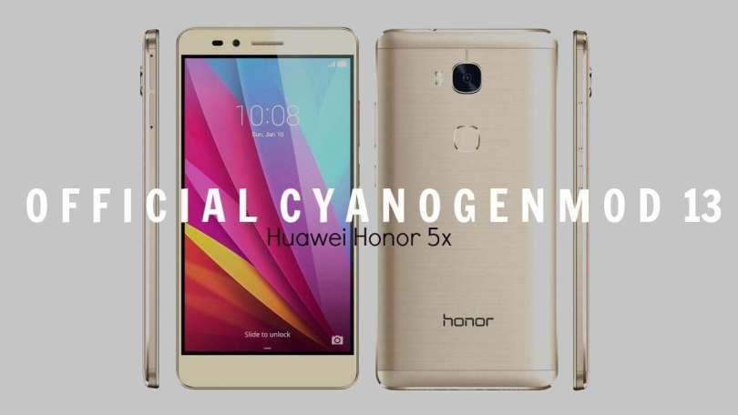 Install Official CM13 Marshmallow ROM On Huawei Honor 5x