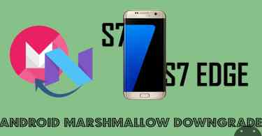 Downgrade Galaxy S7 and S7 Edge to Android Marshmallow 6.0.1