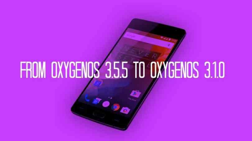 Downgrade OnePlus 2 from OxygenOS 3.5.5 to OxygenOS 3.1.0