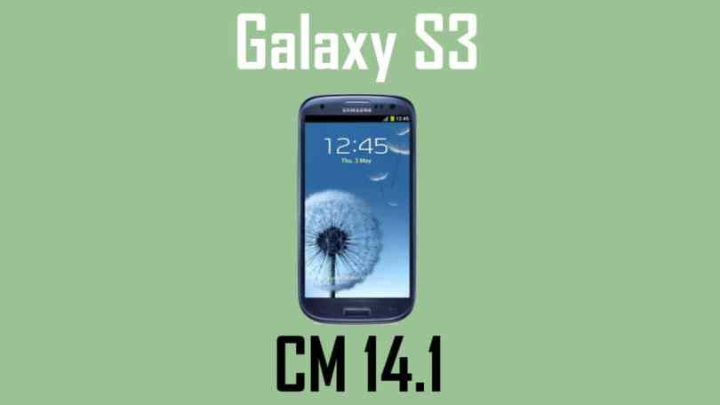 Official CM 14.1 on Verizon Galaxy S3