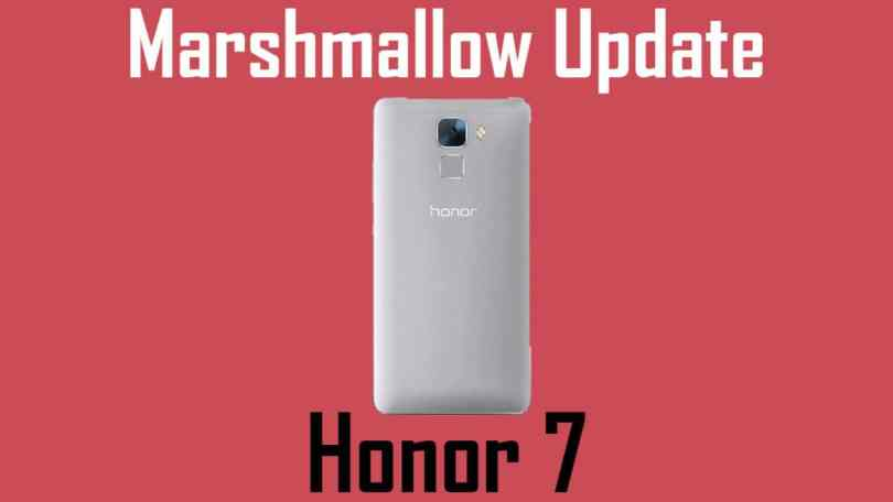 Update Honor 7 B380 to Android Marshmallow