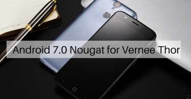 Android 7.0 Nougat on Vernee Thor