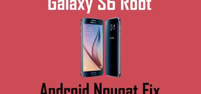 Root Samsung Galaxy S6 on Android Nougat Using SuperSU