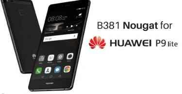 B381 Nougat on Huawei P9 Lite