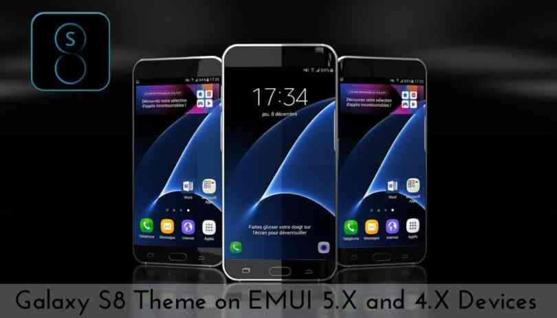 Galaxy S8 Theme on EMUI