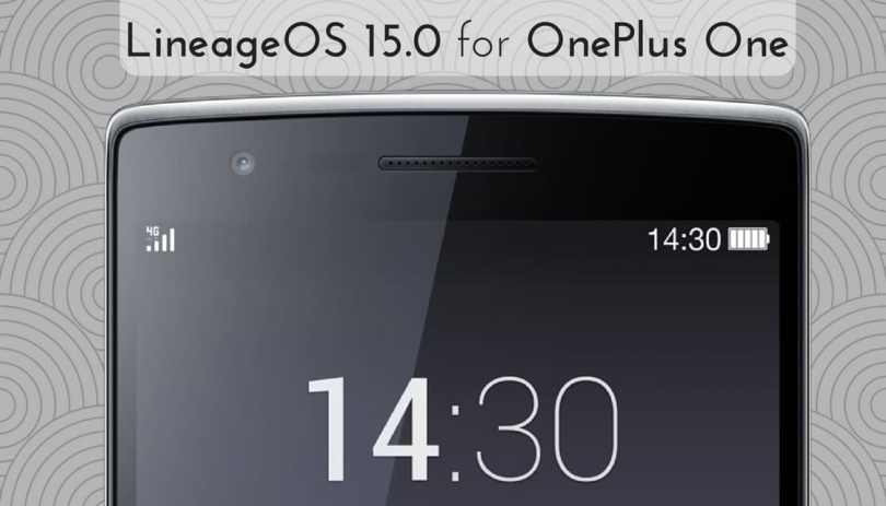 Lineage OS 15.0 For OnePlus One