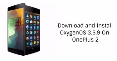 Download and Install OxygenOS 3.5.9 On OnePlus 2