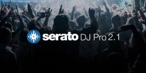 Serato DJ Pro 2.1.1 Crack With Torrent 2019 [Win/Mac]