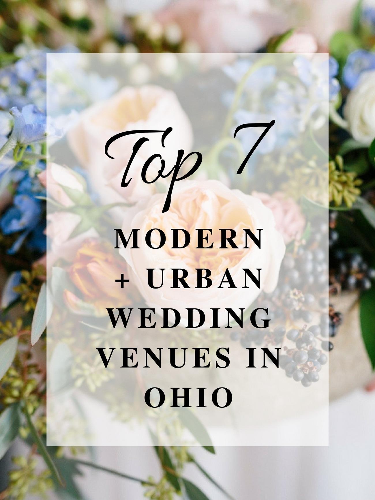 Top 7 Modern + Urban Wedding Venues in Ohio | Wedding Florist in Ohio