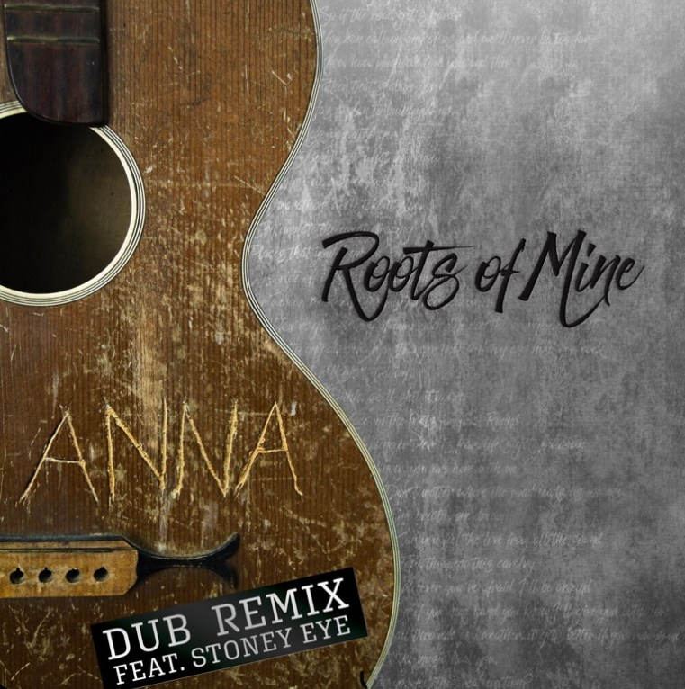 Roots of Mine, Anna Dub Remix