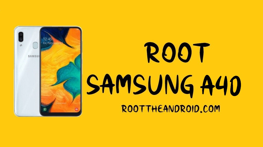 Root Samsung Galaxy A40 SM-A405F Pie 9.0 using TWRP