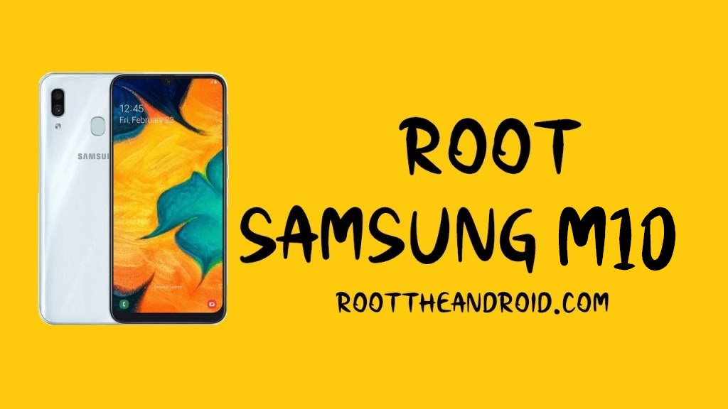 Root Samsung Galaxy M10 SM-M105F/G/Y/M Pie 9.0 using TWRP