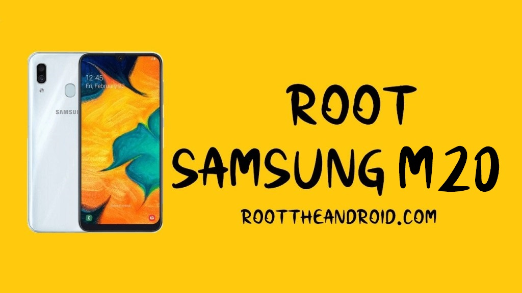 Root Samsung Galaxy M20 SM-M205F/G/FN/M Pie 9.0 using TWRP