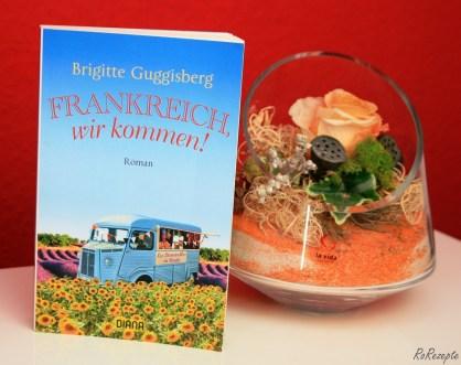 Frankreich, wir kommen! - Brigitte Guggisberg