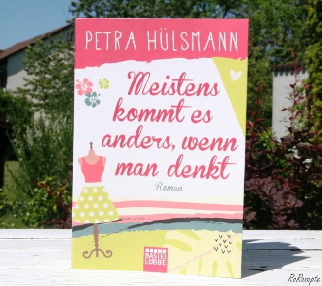 Meistens kommt es anders, wenn man denkt - Petra Hülsmann