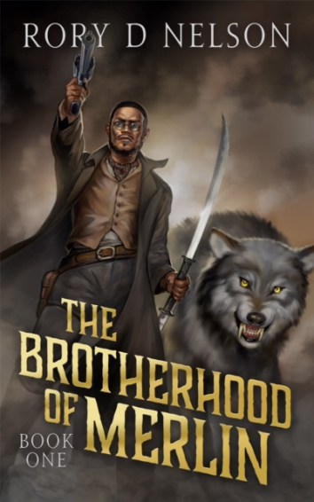 Rory D. Nelson - The Brotherhood of Merlin (Fantasy 2016)
