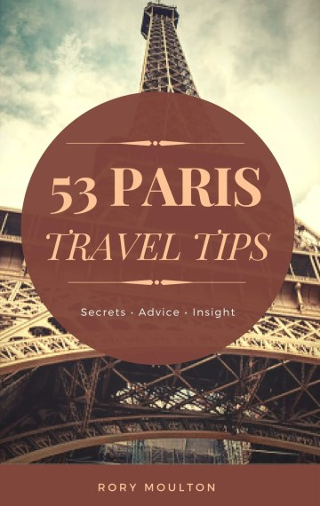 53 Paris Travel Tips
