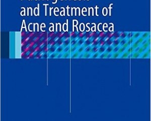 Book Review: Pathogenesis and Treatment of Acne and Rosacea