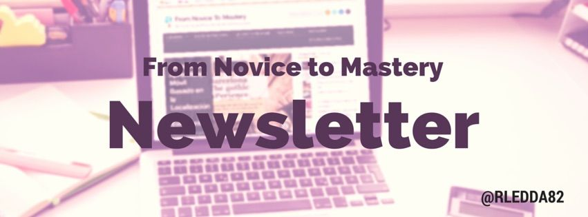 Elearning Newsletter - From Novice to Mastery -