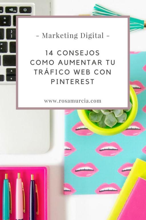 14 consejos para aumentar el tráfico web con Pinterest o blog de forma efectiva y masiva