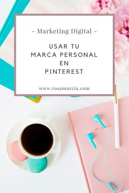 Tu marca personal y branding web en tu estrategia Pinterest
