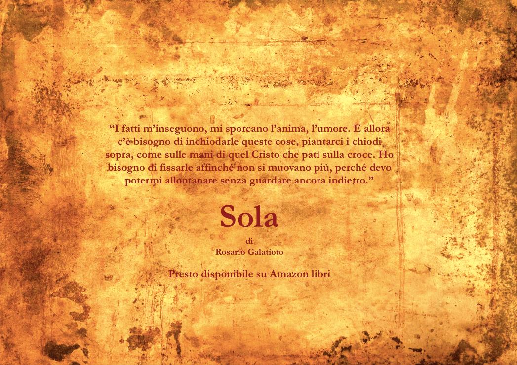 Sola ..(in attesa dell'uscita)