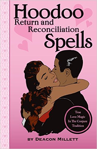 Hoodoo Return & Reconciliation Spells - Rosarium Blends