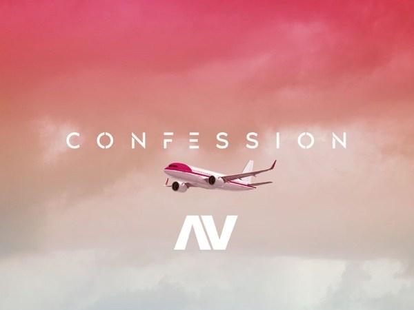 [Music] AV – Confession