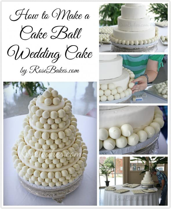 How to Make a Cake Ball Wedding Cake   Rose Bakes How to Make a Cake Ball Wedding Cake