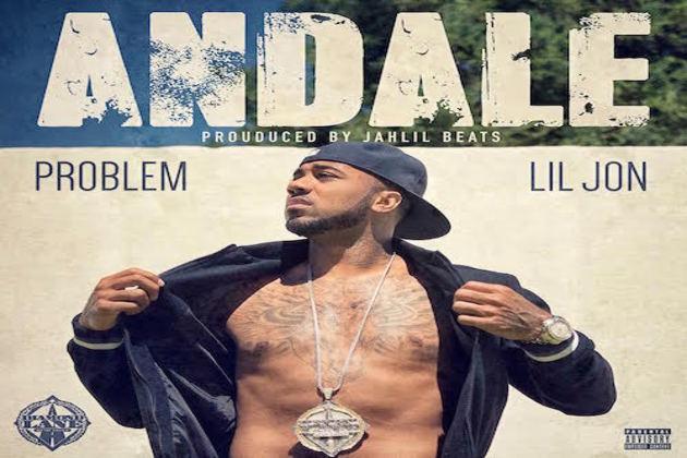 "Problem ft Lil Jon ""Andale"""