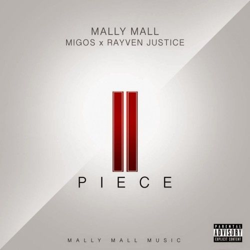 """II Piece"" Mally Mall ft Migos and Rayven Justice"