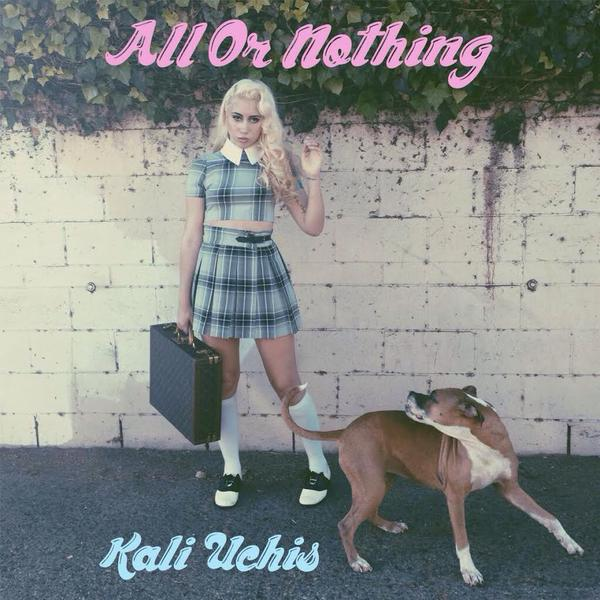 "Kali Uchis ""All or Nothing"""