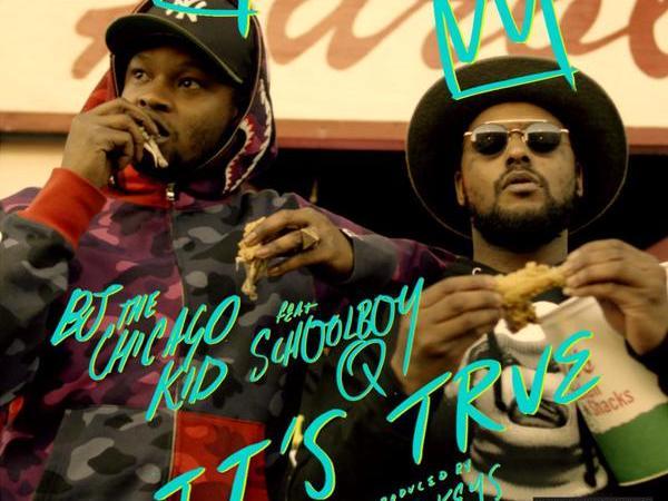 "BJ The Chicago Kid Ft ScHoolboy Q ""It's True"" Video"